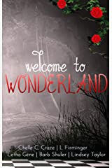 Welcome To Wonderland : A Short Story Collection Kindle Edition