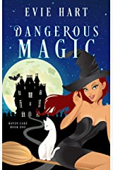 Dangerous Magic (Haven Lake Cozy Mysteries Book One) Kindle Edition
