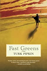 Fast Greens: A Novel Kindle Edition