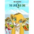 The Unique one: Unique story for kids (Unique stories for kids)