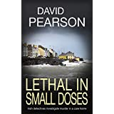 LETHAL IN SMALL DOSES: Irish detectives investigate murder in a care home (The Dublin Homicides Book 4)