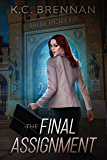 The Final Assignment (The Mila K. Mysteries Book 1)