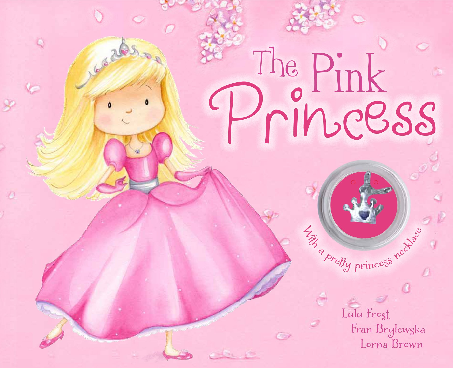 The Pink Princess (Charm Books Padded) pdf epub