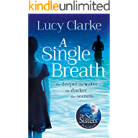 A Single Breath: A dark and gripping thriller from the author of You Let Me In, the perfect summer read for 2020