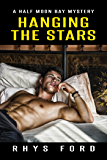 Hanging the Stars (Half Moon Bay Book 2)