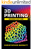3D Printing: Second Edition (English Edition)