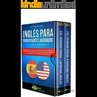 Aprender Inglés para Principiantes 2-en-1 Paquete: Aprende Inglés Rápido Audiolibros Curso en Español, Aprenda Inglés Vocabulario, Mejore sus Habilidades de Comprensión Lectora ESL Spanish Bundle