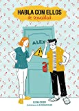 Habla con ellos de sexualidad: Ilustraciones de Elisenda Soler