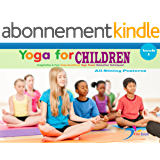 Yoga for children: All standing postures (Kids yoga books Book 1) (English Edition)