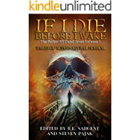 If I Die Before I Wake: Tales of Supernatural Horror (The Better Off Dead Series Book 2) book cover