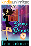 Game of Bones: A Cozy Witch Mystery (Magic Market Mysteries Book 3)