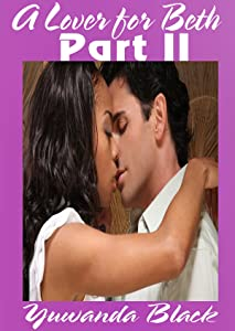 A Lover for Beth: Part II: A Multicultural Romance