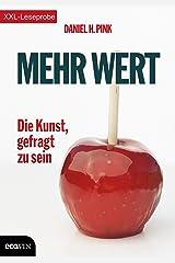 XXL-Leseprobe: Mehr Wert: Die Kunst, gefragt zu sein (German Edition) Kindle Edition