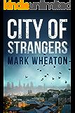 City of Strangers (Luis Chavez Book 2)