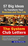 The System Club Letters - 57 Big Ideas to Transform Your Business and Your Life