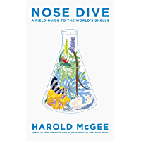 Nose Dive: A Field Guide to the World's Smells (English Edition)