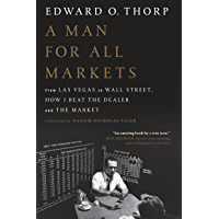 A Man for All Markets: From Las Vegas to Wall Street, How I Beat the Dealer and the Market (English Edition)