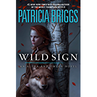 Wild Sign (Alpha and Omega Book 6) (English Edition)