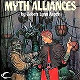 Myth Alliances: Myth Adventures, Book 13