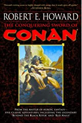 The Conquering Sword of Conan (Conan of Cimmeria, Book 3) Paperback