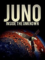 Juno: Inside The Unknown