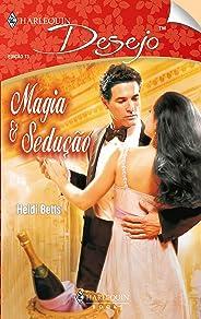 Magia & sedução (Harlequin Desejo Livro 73)