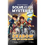 The Shadow and the Golden Room: A Timmi Tobbson Junior (6-8) Detective Book for Kids (Solve-Them-Yourself Mysteries Book for