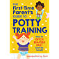 The First-Time Parent's Guide to Potty Training: How to Ditch Diapers Fast (and for Good!)