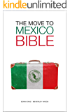 The Move to Mexico Bible
