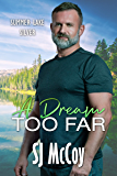 A Dream Too Far (Summer Lake Silver Book 2)