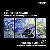 Japan : Honkyoku, Zen Music for Shakuhachi (Musique zen du Japon)