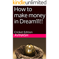 How to make money in Dream11!!: Cricket Edition
