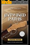 Entwined Paths (The Landon Saga Book 2)