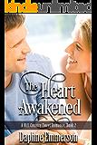 The Heart Awakened (Hill Country Sweet Romance Book 2)
