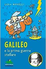 Galileo e la prima guerra stellare (Lampi di genio) (Italian Edition) Kindle Edition