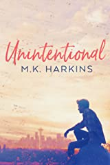 Unintentional (Intentional Series Book 2) Kindle Edition