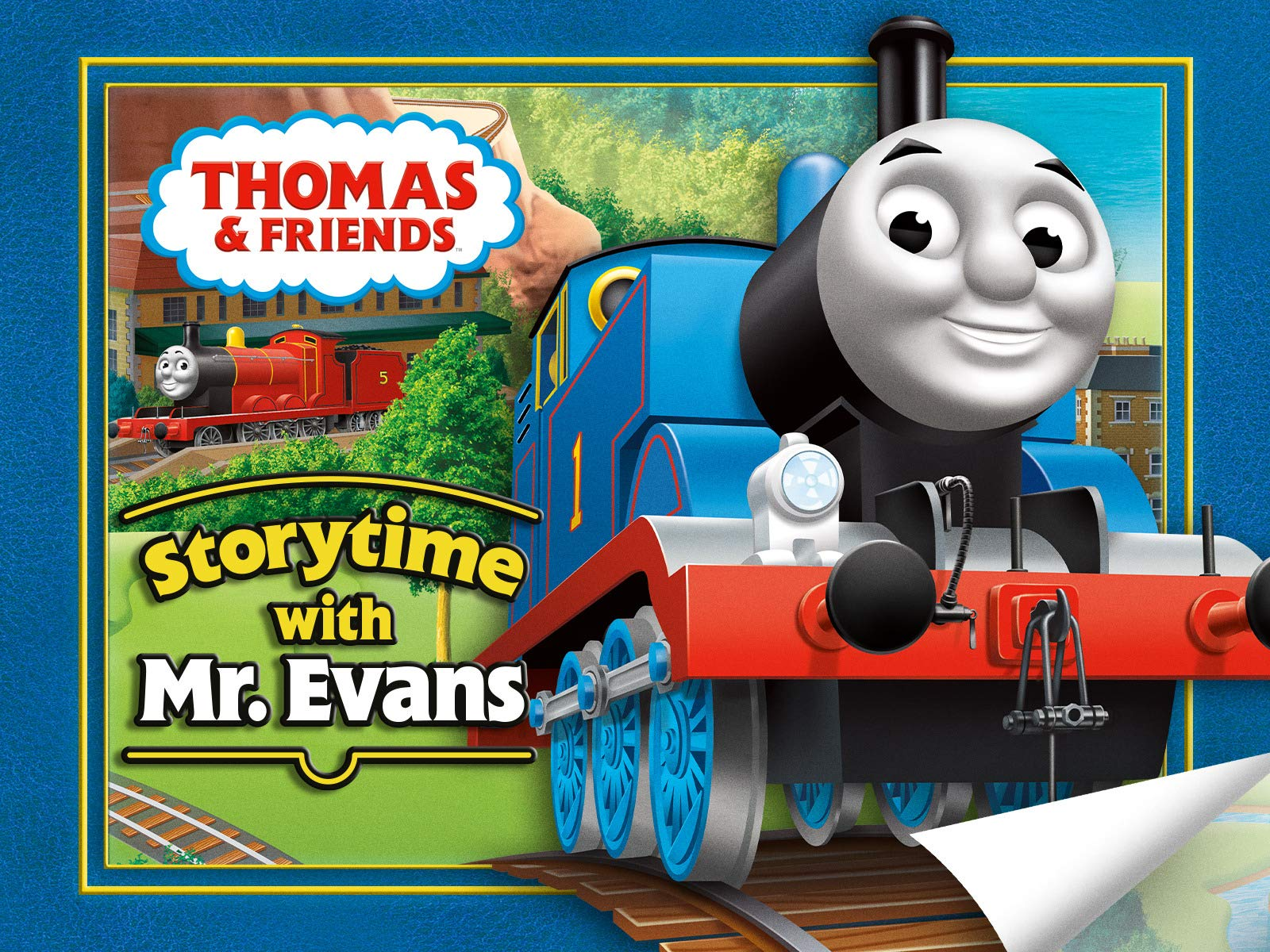 Thomas & Friends: Story Time With Mr. Evans