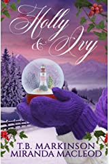 Holly and Ivy: A Lesbian Holiday Romance Kindle Edition