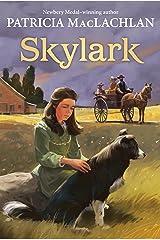 Skylark (Sarah, Plain and Tall Saga Book 2) Kindle Edition