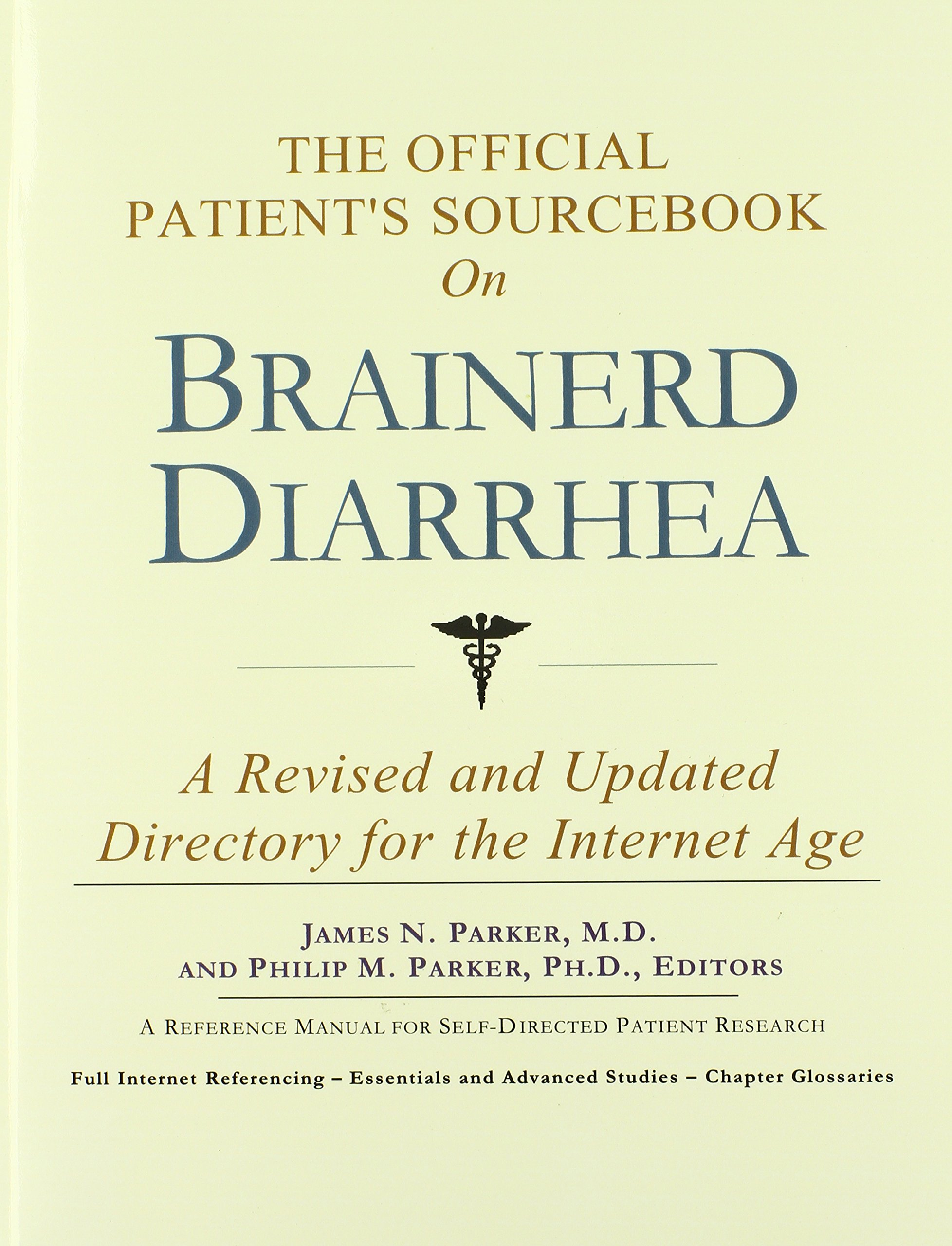 The Official Patient's Sourcebook on Brainerd Diarrhea: A Revised and Updated Directory for the Internet Age pdf epub