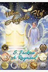 When Angels Fly Kindle Edition