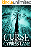 The Curse of The House on Cypress Lane: Book 0- The Beginning