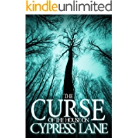 The Curse of the House on Cypress Lane (A Riveting Haunted House Mystery Series Book 3) book cover