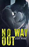 No Way Out (Hawks MC Club Book 4)