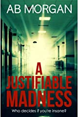 A Justifiable Madness Kindle Edition