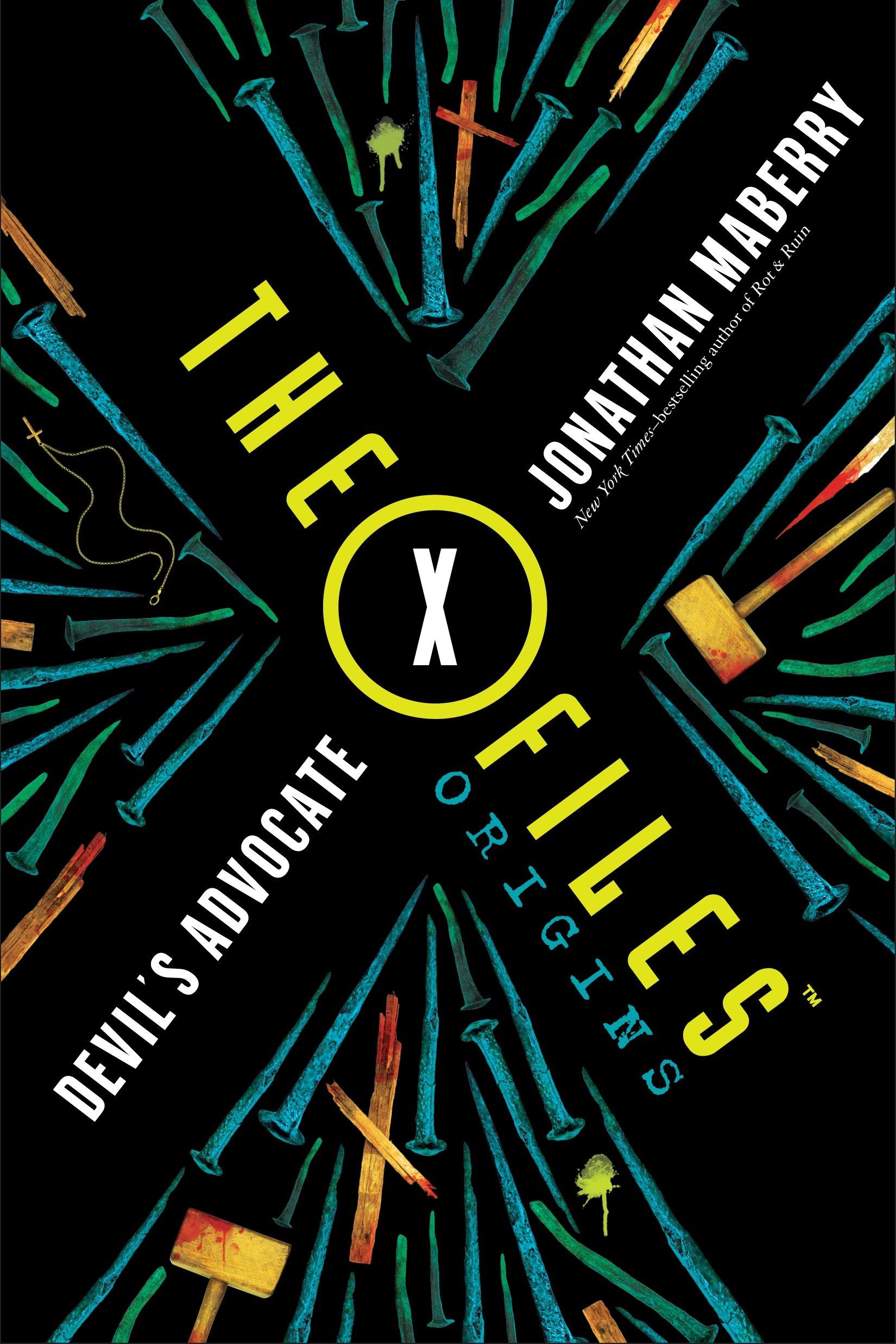 Read Online The X-Files Origins: Devil's Advocate ebook