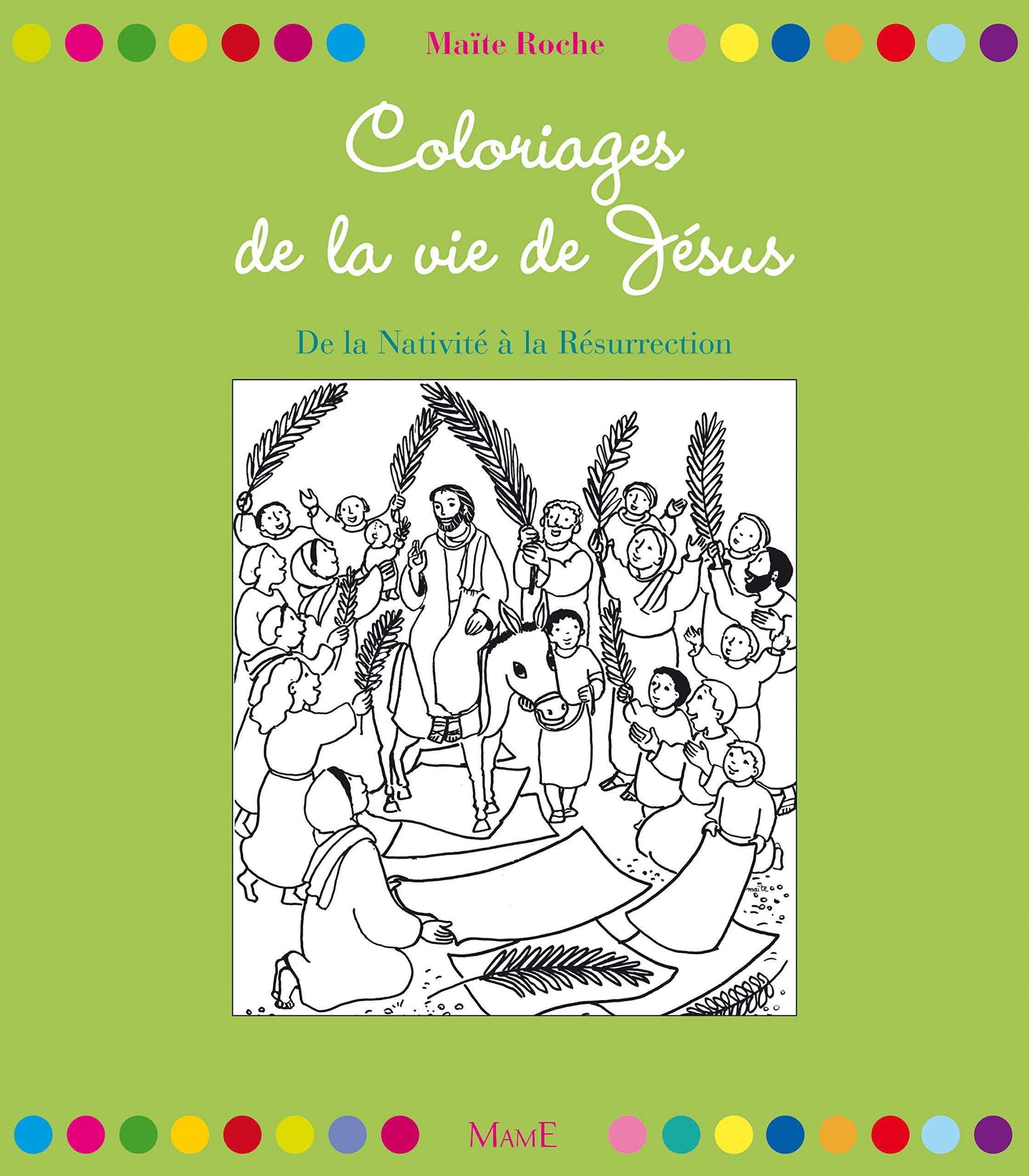 Coloriages de la vie de Jésus (Mes coloriages magiques) (French