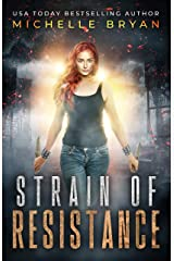 Strain of Resistance (Bixby Series Book 1) Kindle Edition