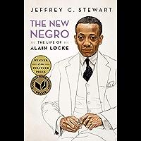 The New Negro: The Life of Alain Locke (English Edition)