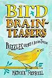 Bird Brainteasers: Puzzles, Games & Avian Trivia